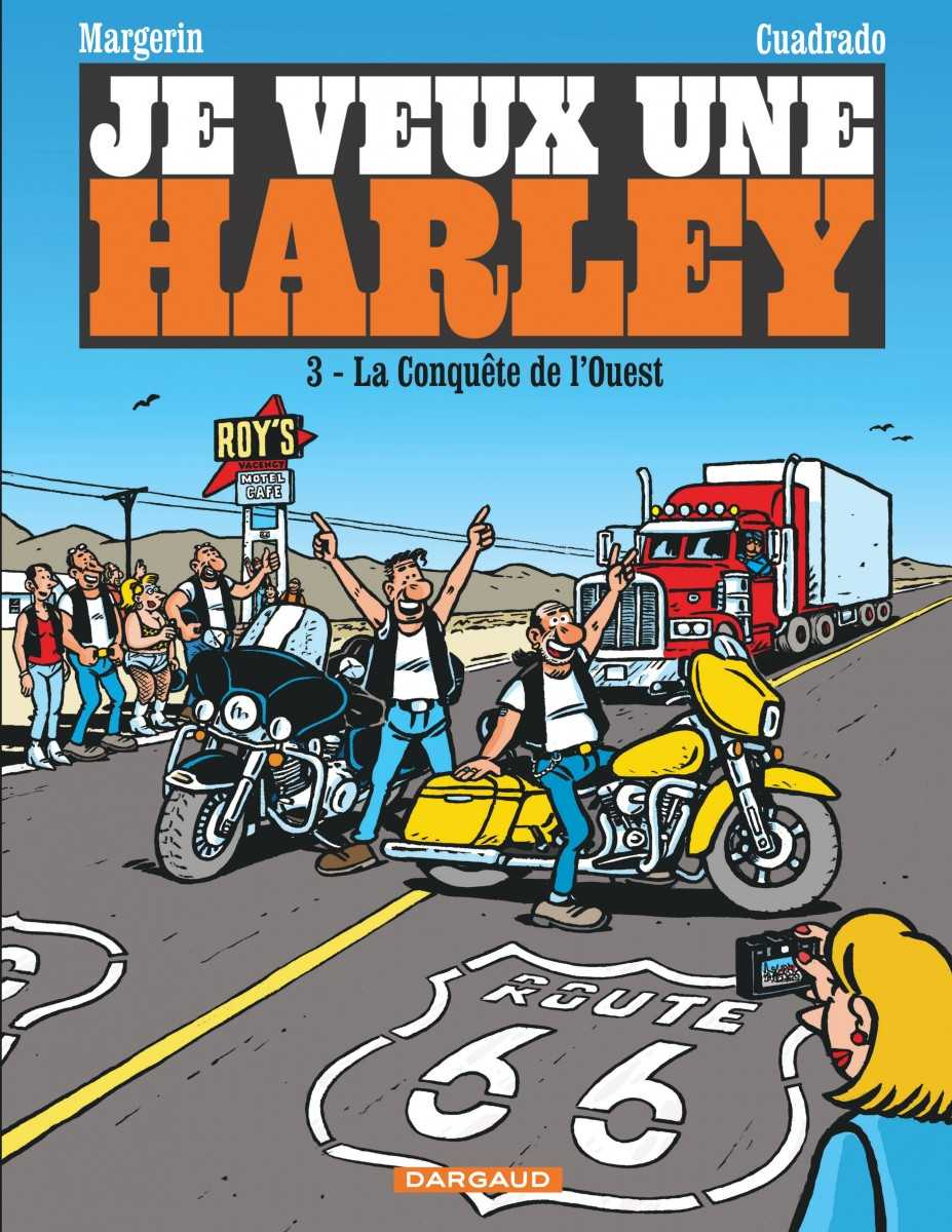 """Je veux une Harley T3, Margerin """"on the road again"""""""