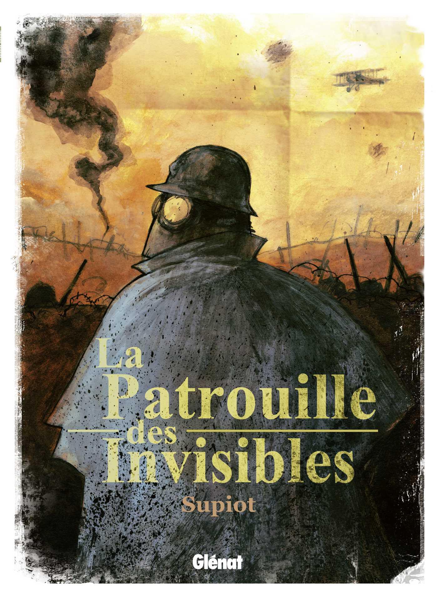 La Patrouille des invisibles, du ciel à la boue des tranchées