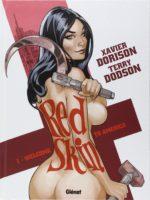 Red Skin, Dorison et Dodson pour une espionne de charme et de choc qui s'expose Galerie du 9e Art