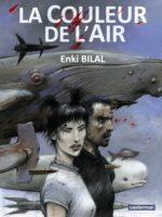 La Couleur de l'air, avec Enki Bilal direction vers un futur d'espoir