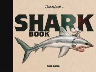Shark Book, que vous avez de grandes dents