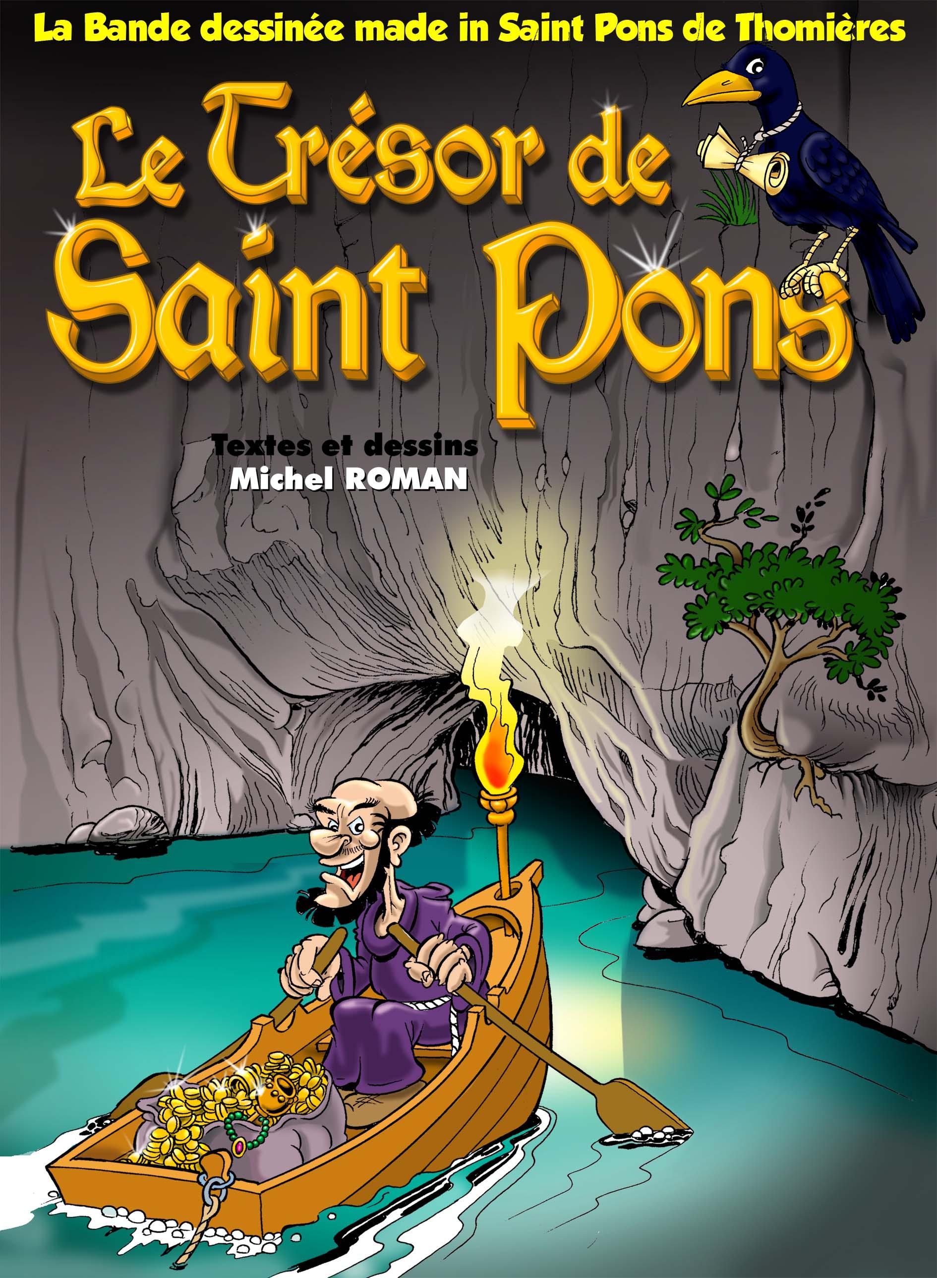 Le Trésor de Saint Pons, grande et petite histoire languedocienne
