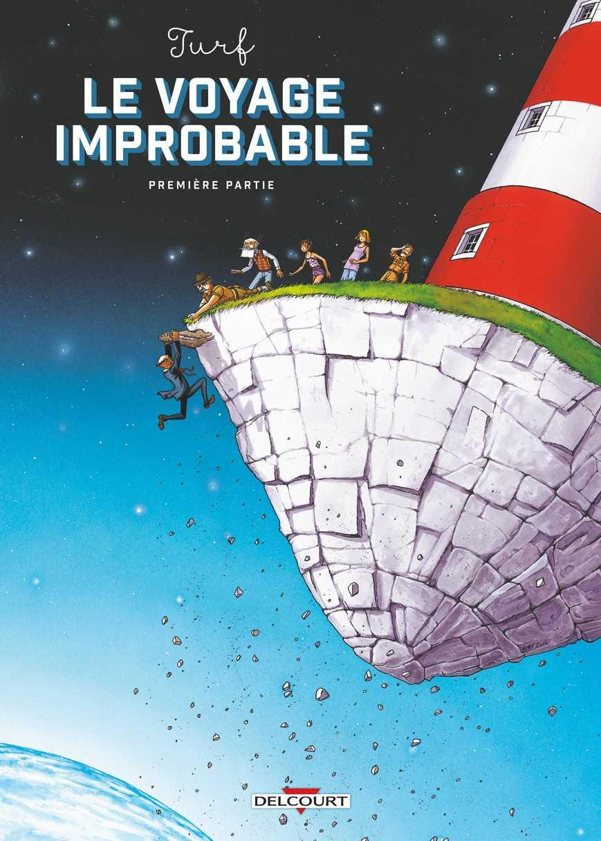 Le Voyage improbable, un phare drôlement baladeur