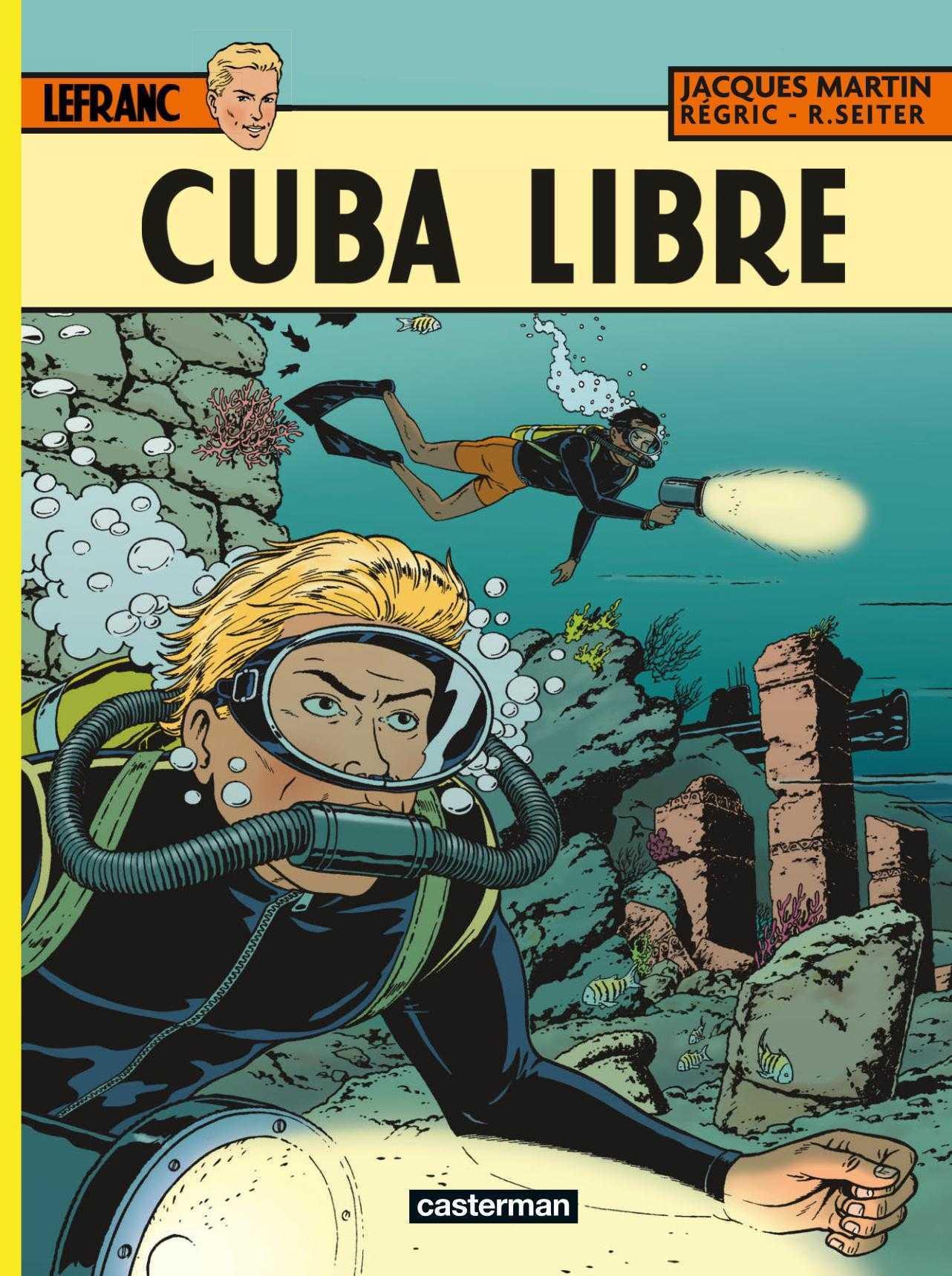 Cuba Libre, un cocktail explosif pour Lefranc