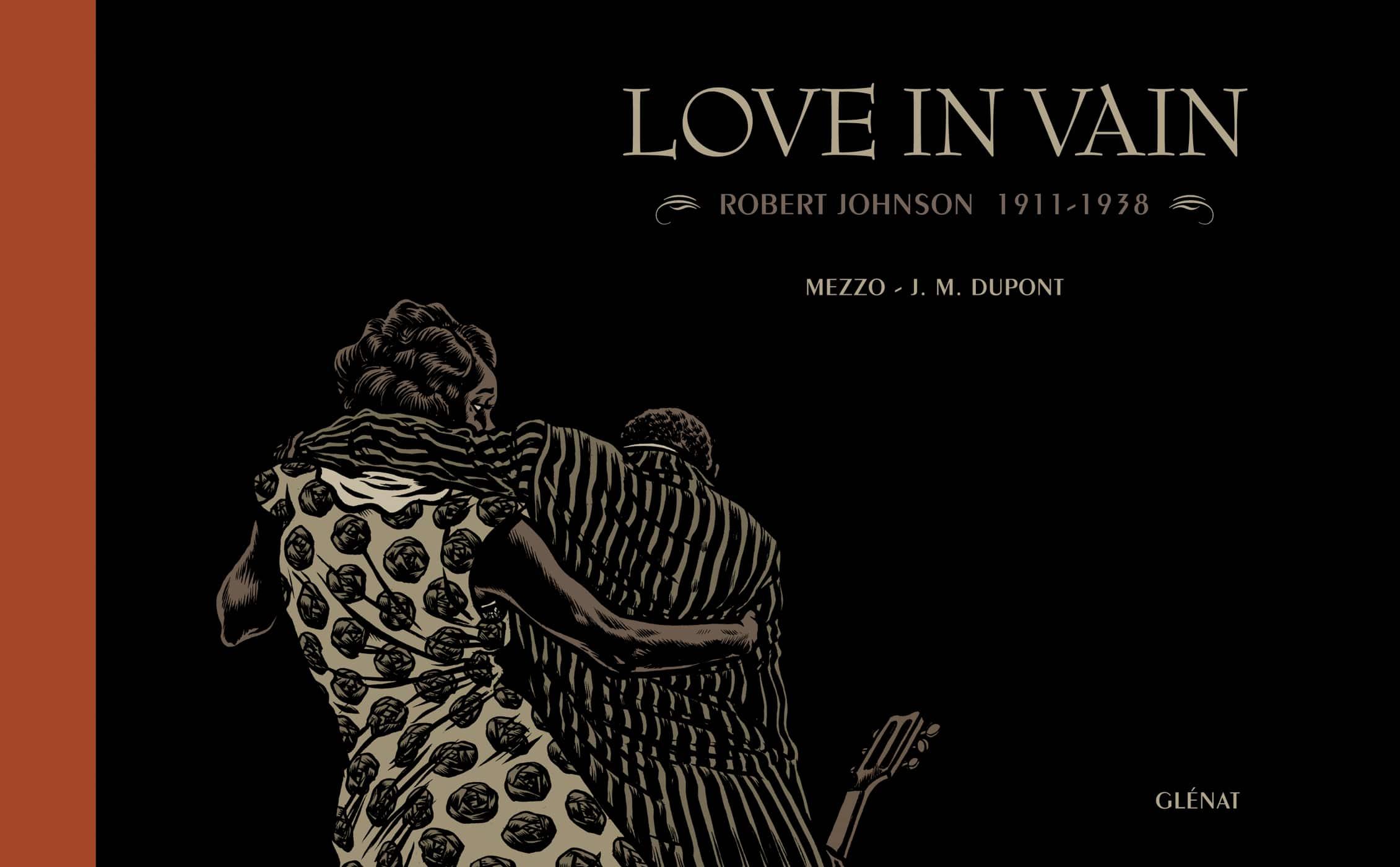 Le Prix des libraires de BD 2015 pour Love in vain de Mezzo et Jean-Michel Dupont chez Glénat
