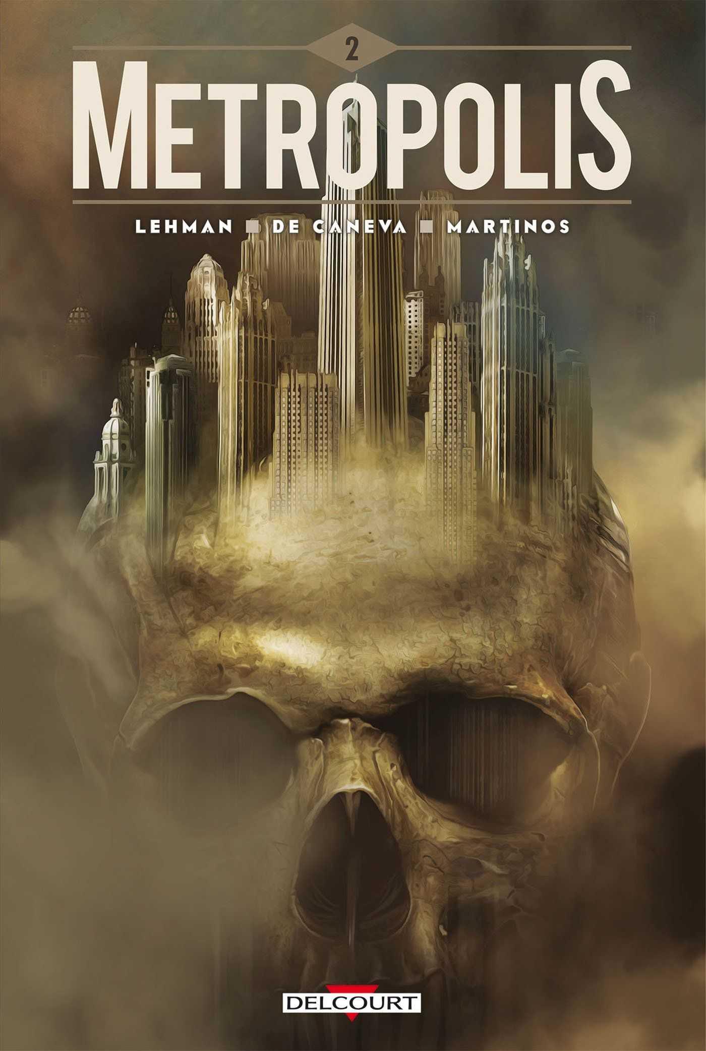 Metropolis, le tome 2 d'une saga novatrice