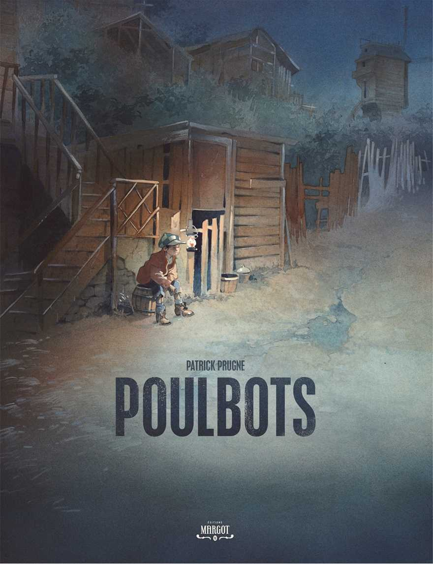 Poulbots, Patrick Prugne raconte la Butte Montmartre et ses gamins