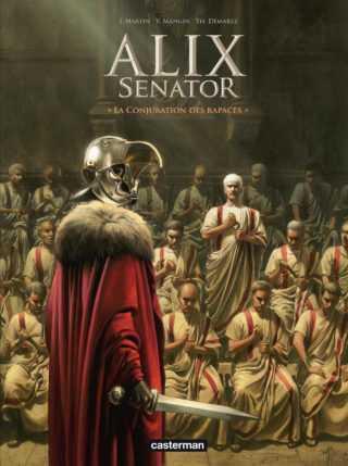Alix Senator T3, manigances et manipulations à la romaine