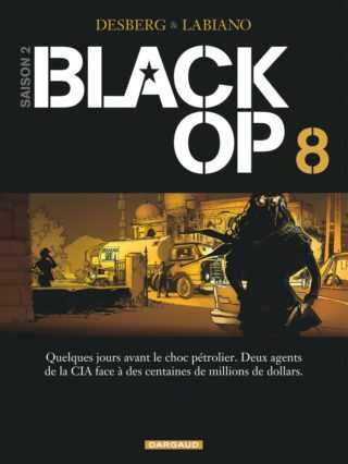 Black Op 8, fin de saison pour agents qui en savaient trop
