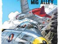 Duel sur Mig Alley, Buck Danny de retour avec Jean-Michel Arroyo qui sera chez Azimuts à Montpellier le 6 décembre