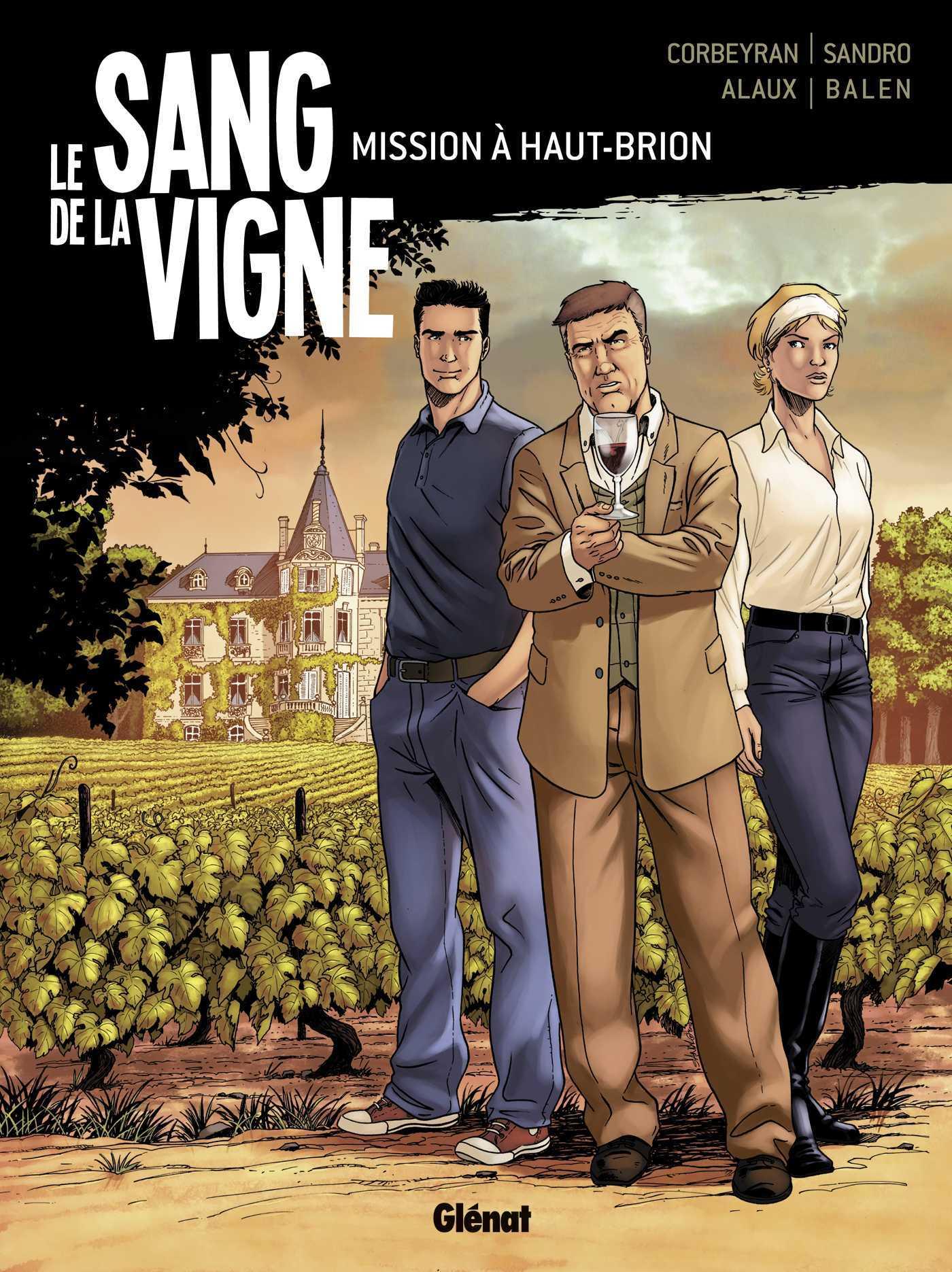 Le Sang de la vigne, entourloupe dans le Bordelais