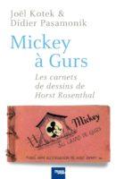 Mickey à Gurs, Horst Rosenthal, un destin injustement oublié