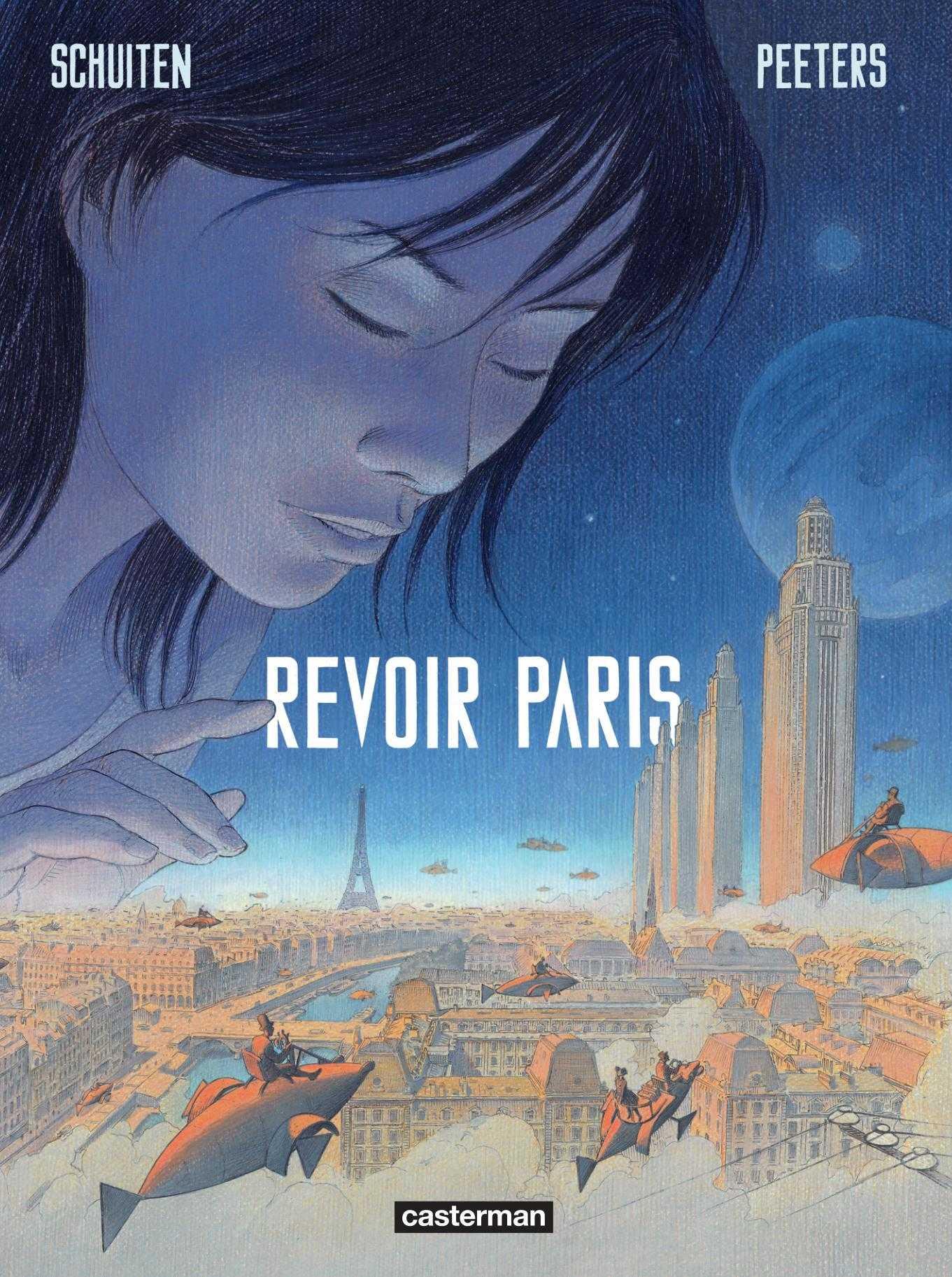 Revoir Paris, un beau voyage avec Peeters et Schuiten, et une expo à Paris
