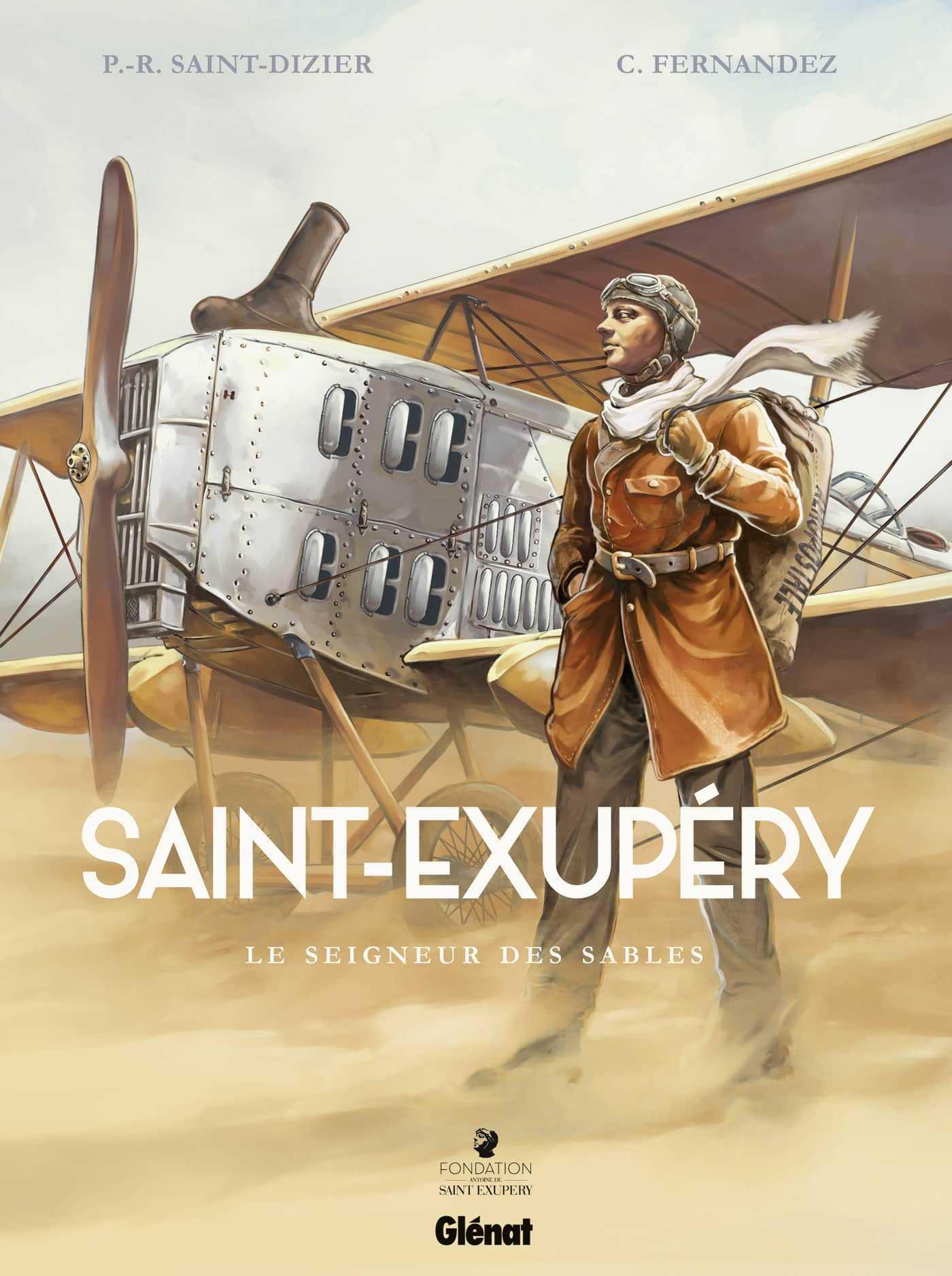 Saint-Exupéry, le petit Prince de l'Aéropostale