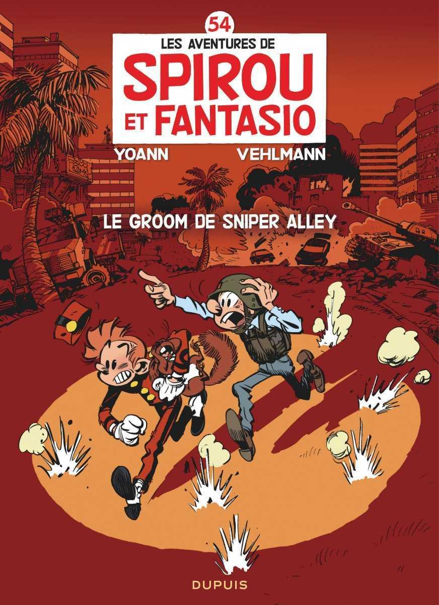 Spirou et Fantasio T54, Le groom de Sniper Alley avec Yoann et Vehlmann
