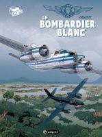 Le Bombardier Blanc, vol vers le sud en B26 Invader
