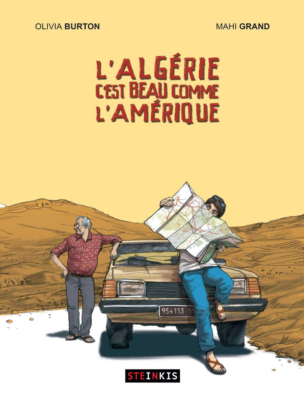 L'Algérie c'est beau comme l'Amérique, un indispensable retour aux sources