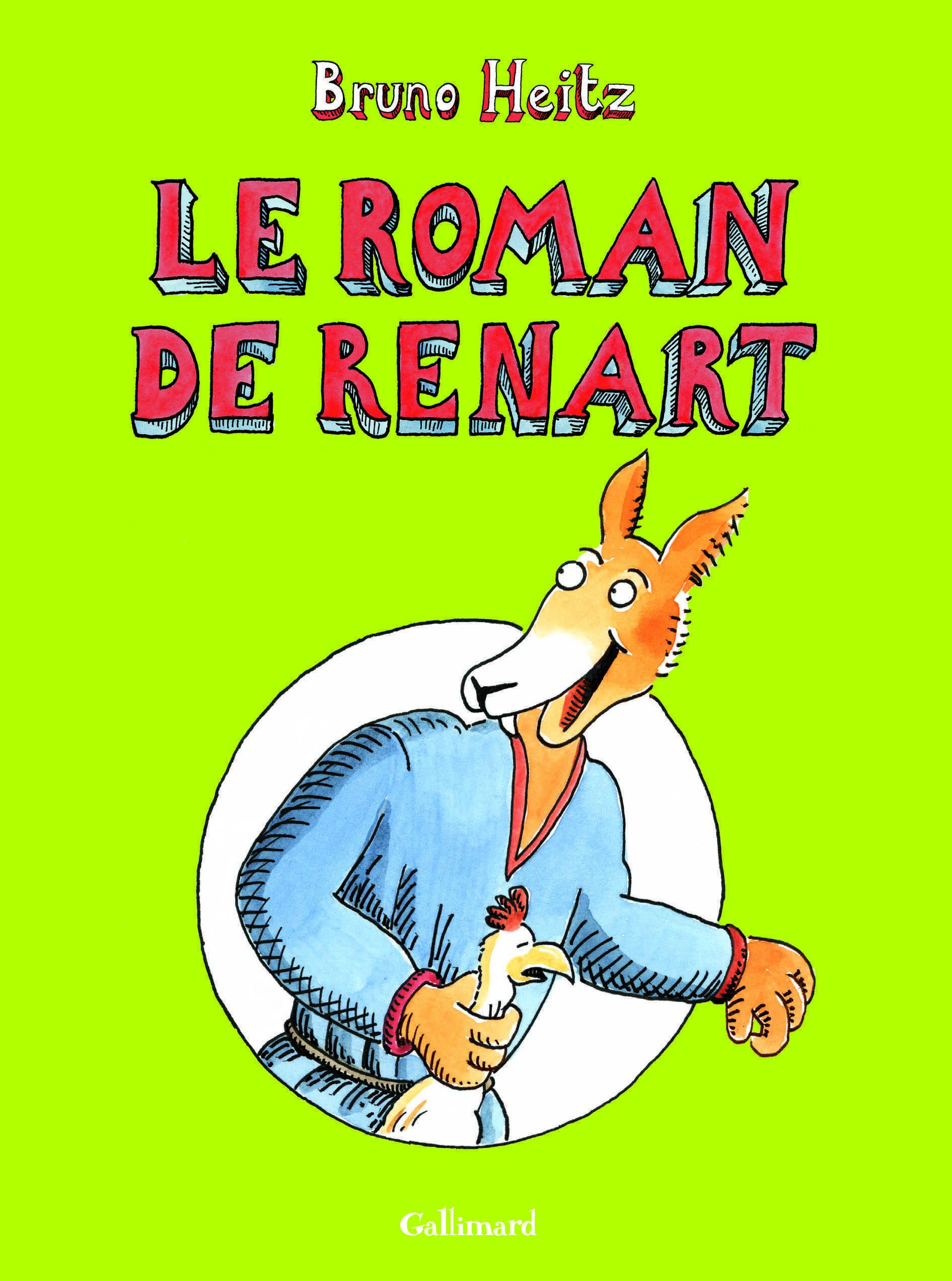 Le Roman de Renart, Bruno Heitz raconte le machiavélique goupil