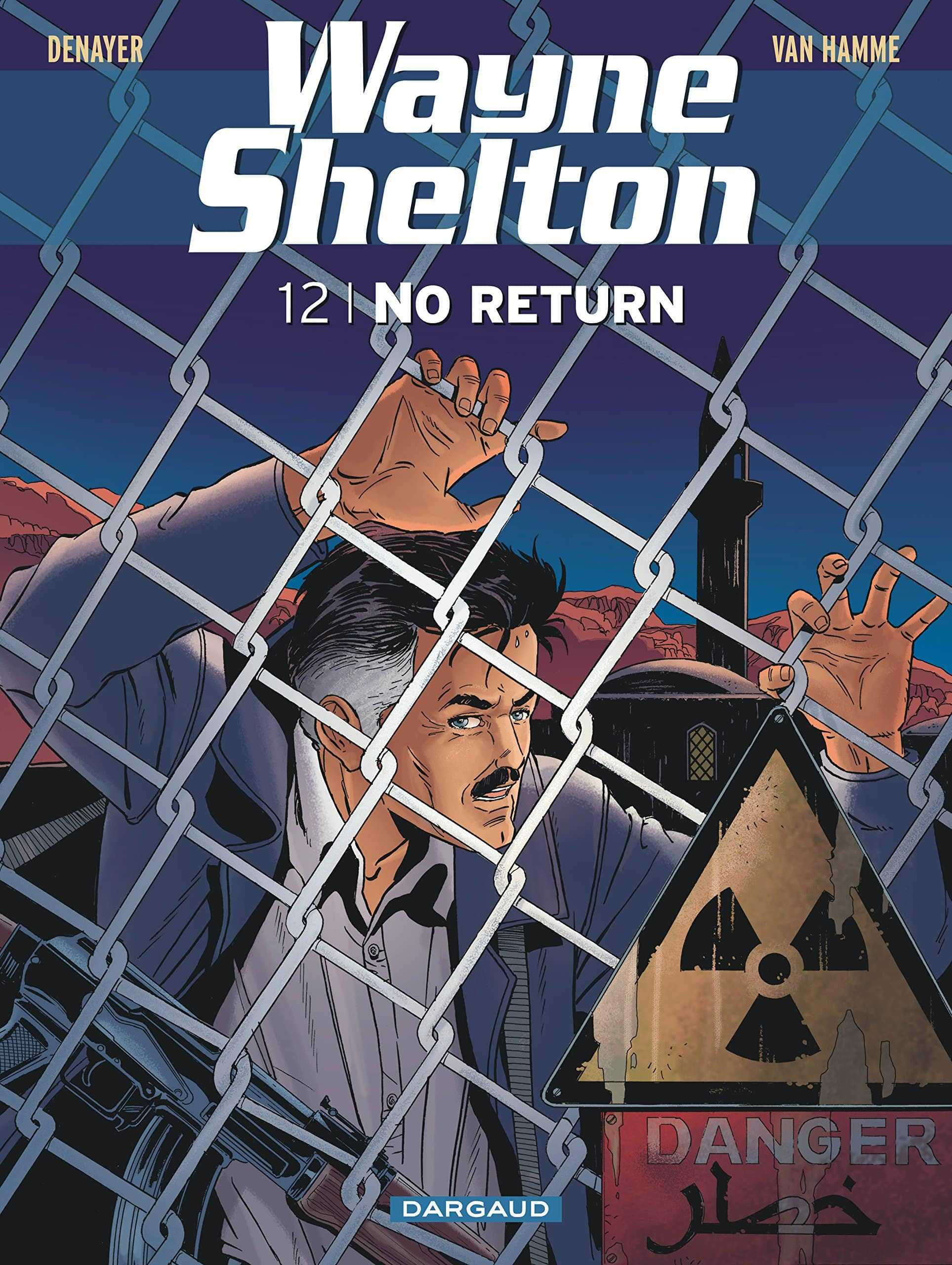 Wayne Shelton T12, No return d'Iran