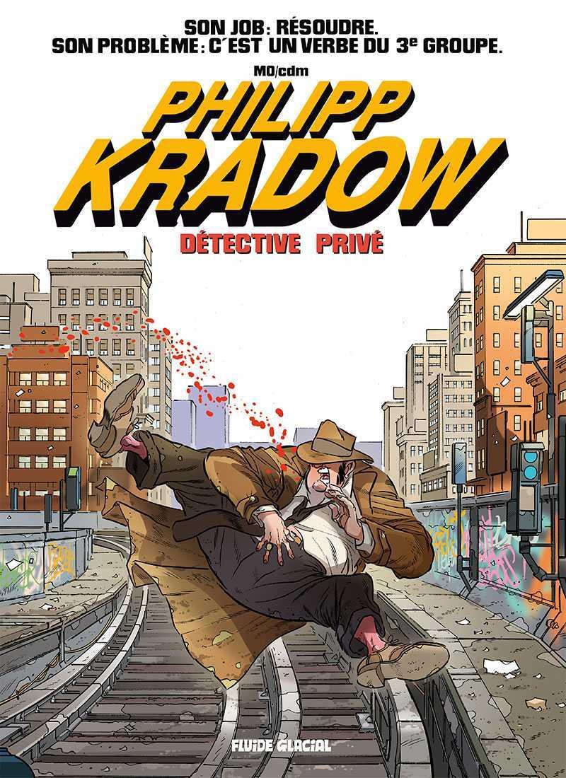 Philipp Kradow, privé sans peur mais pas sans reproches
