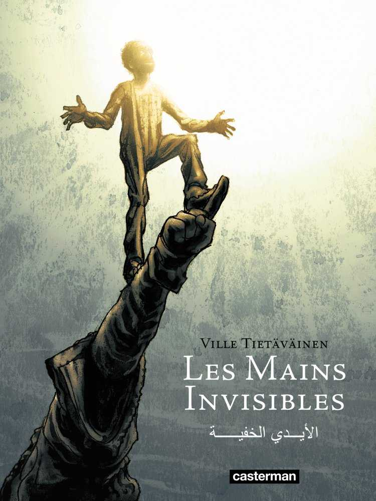 Les Mains invisibles, un coup de poing sans concession