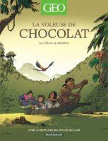 La Voleuse de chocolat, aventures avec Marko dans la jungle amazonienne
