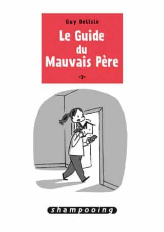 Le Guide du Mauvais père