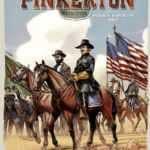 Pinkerton T3, ces espions qui font gagner les batailles
