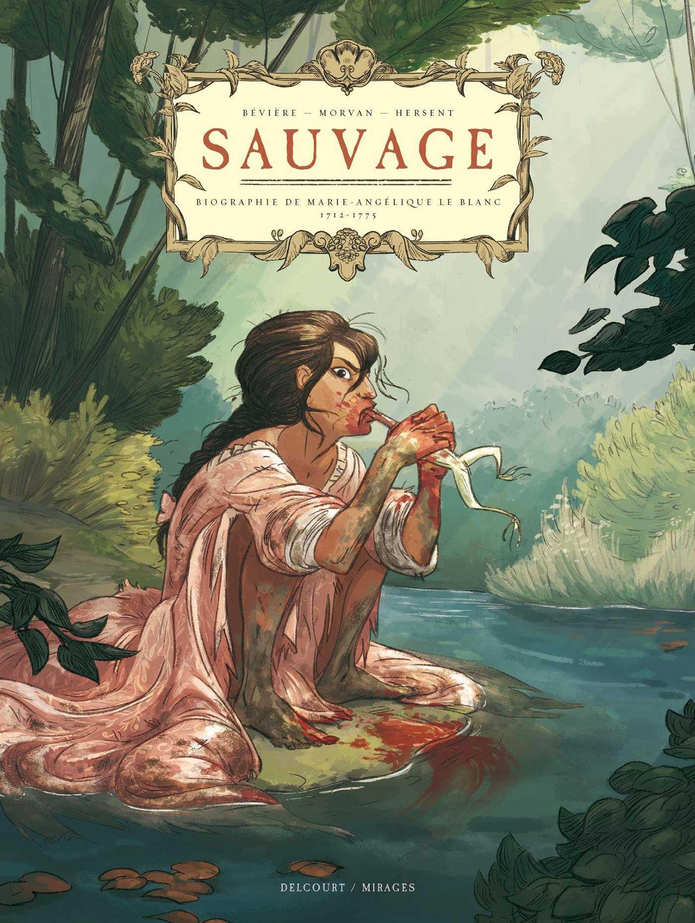 Sauvage, une femme libre