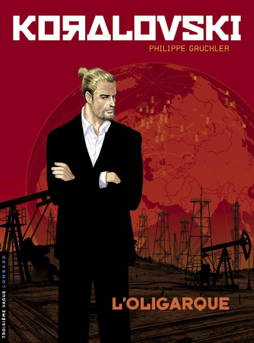 Koralovski, le pétrole et les oligarques