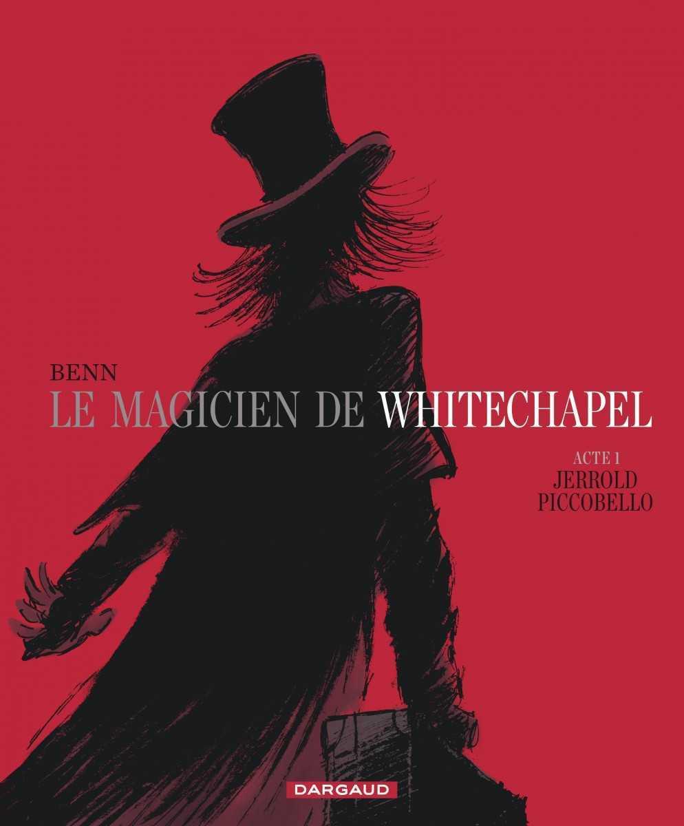 Le magicien de Whitechapel est diabolique