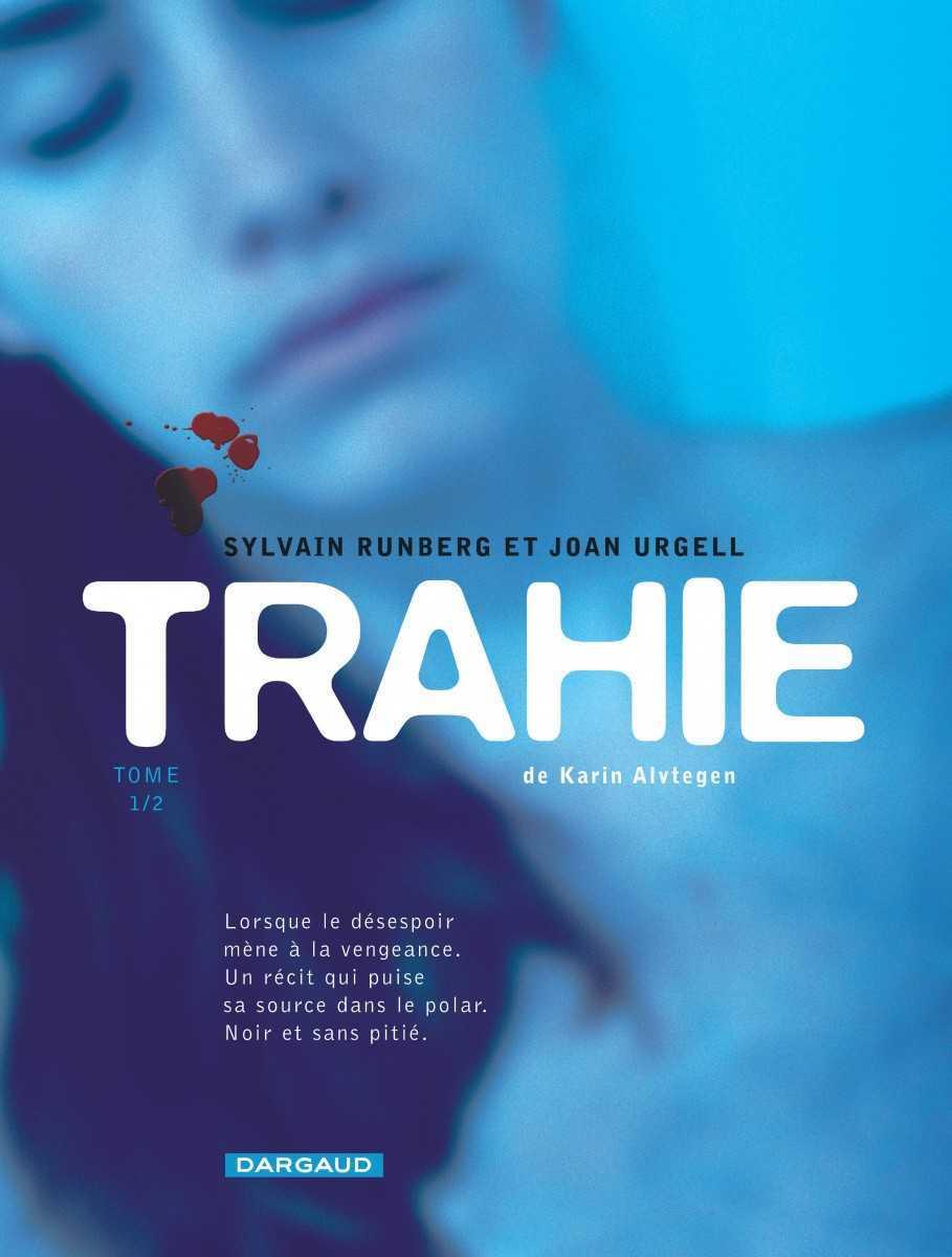 Trahie, imbroglio à la nordique