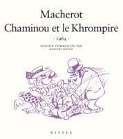 Chaminou et le Khrompire, le chef d'œuvre de Macherot en 50/60