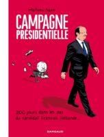 Avant Le Château, Mathieu Sapin a fait une campagne et un journal