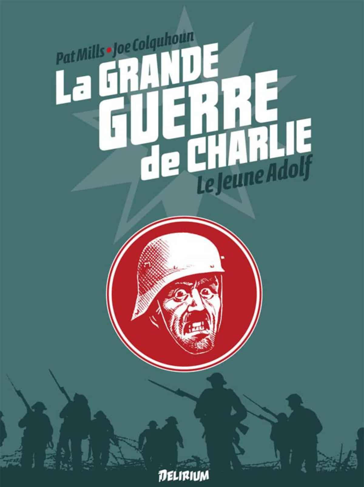 La Grande Guerre de Charlie 8, les débuts d'un certain Adolf et une expo à Paris