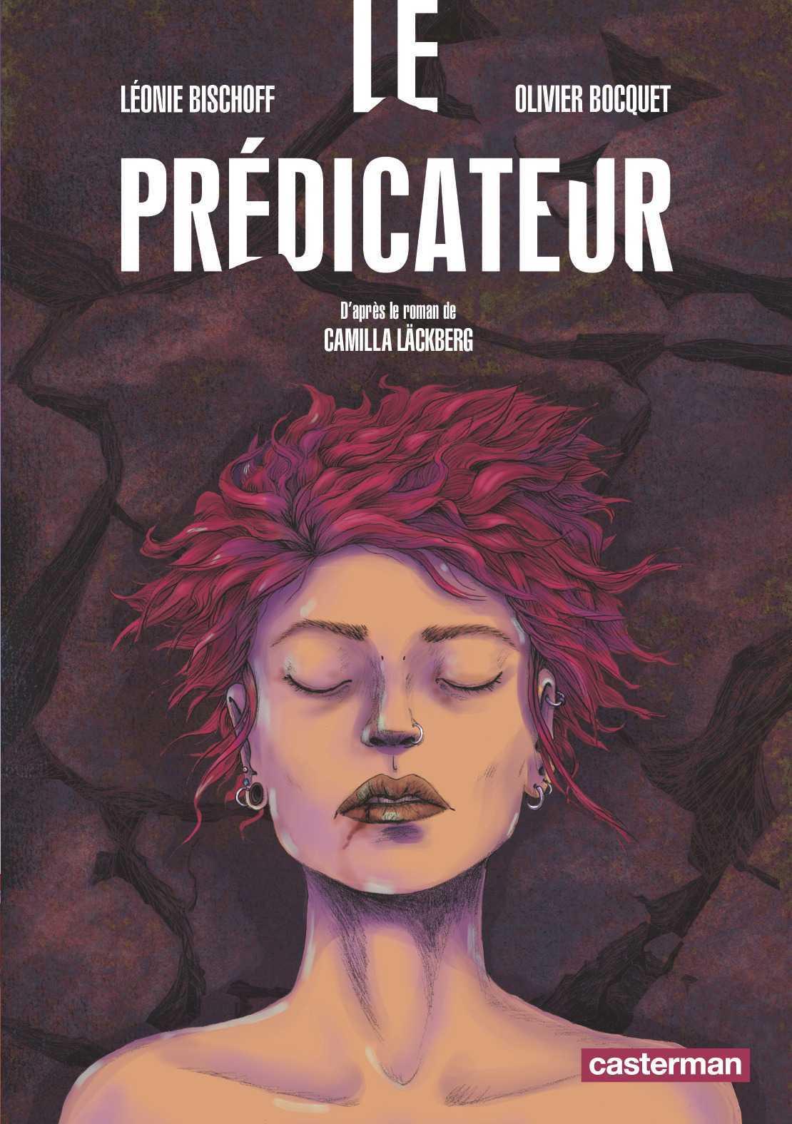 Le Prédicateur, Olivier Bocquet adapte Camilla Läckberg