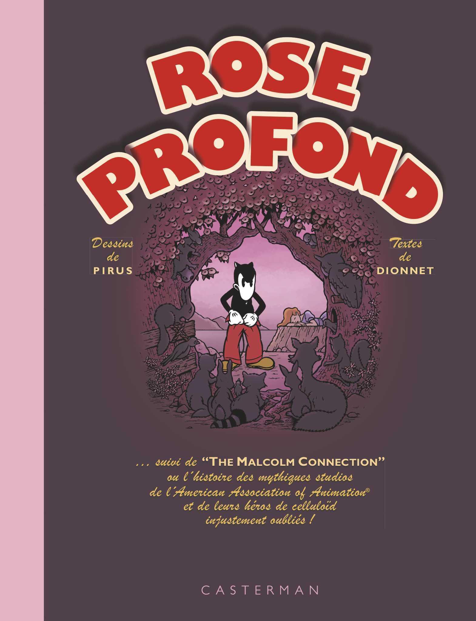 Rose Profond, le retour de Malcolm, un rat qui dérape au pays des bisounours