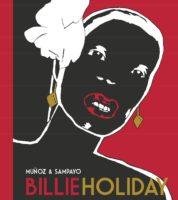 Billie Holiday, l'édition du centenaire signée Muñoz et Sampayo