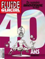 Fluide Glacial, quarante ans, un numéro spécial et une expo à Aix pour les Rencontres du 9e Art