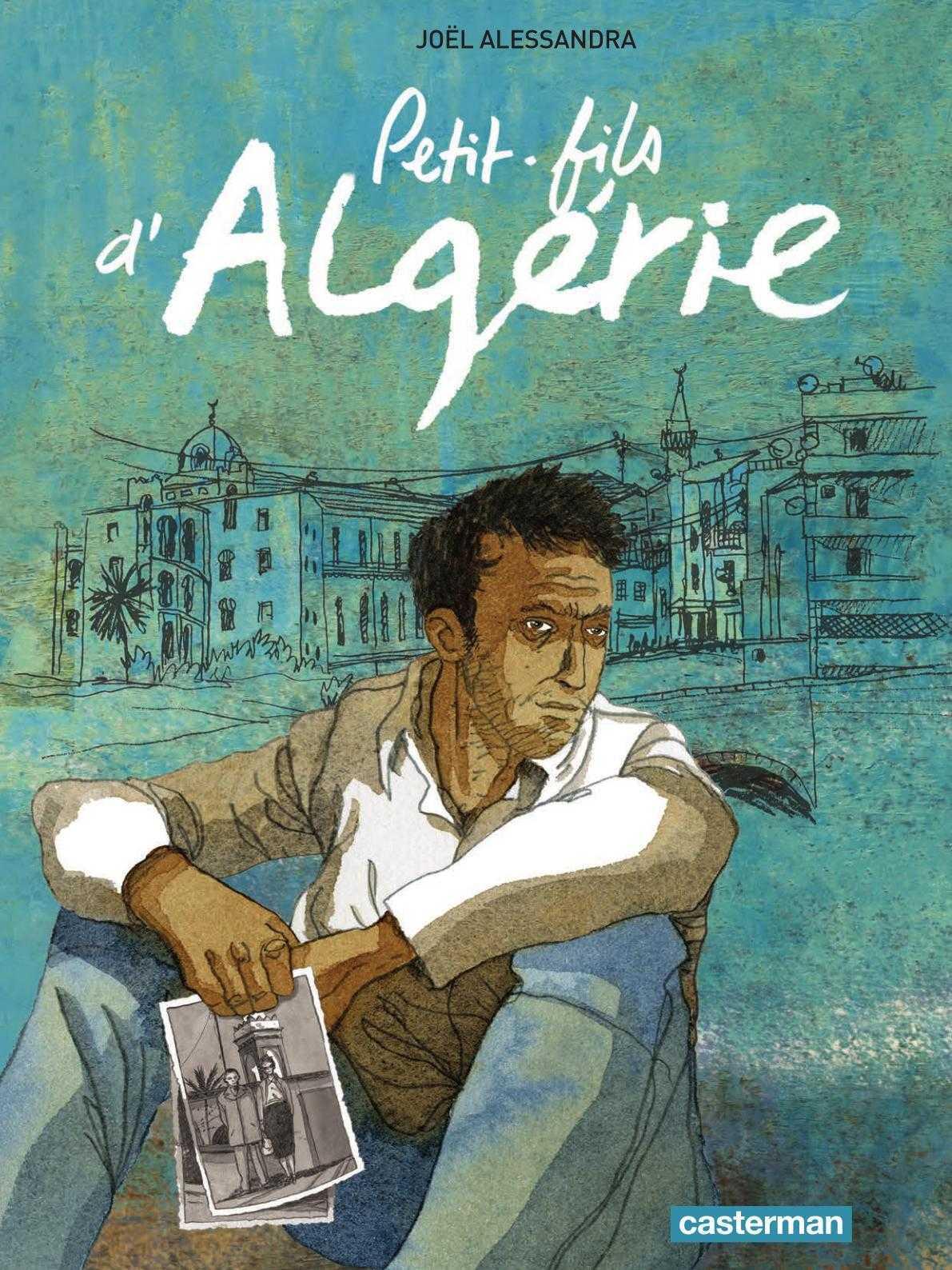 Petit-fils d'Algérie, Joël Alessandra en dédicace le samedi 18 avril à Nîmes