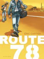 Route 78, un road-trip fascinant