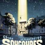 Soucoupes, les E.T. ont débarqué au Trocadéro