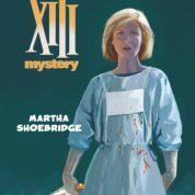 XIII Mystery T8, Martha Shoebrigde a sauvé le héros amnésique