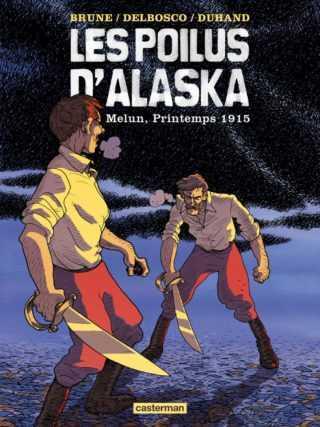 Les Poilus d'Alaska T2, des chiens de traineaux dans les tranchées