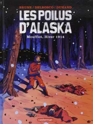 Les Poilus d'Alaska