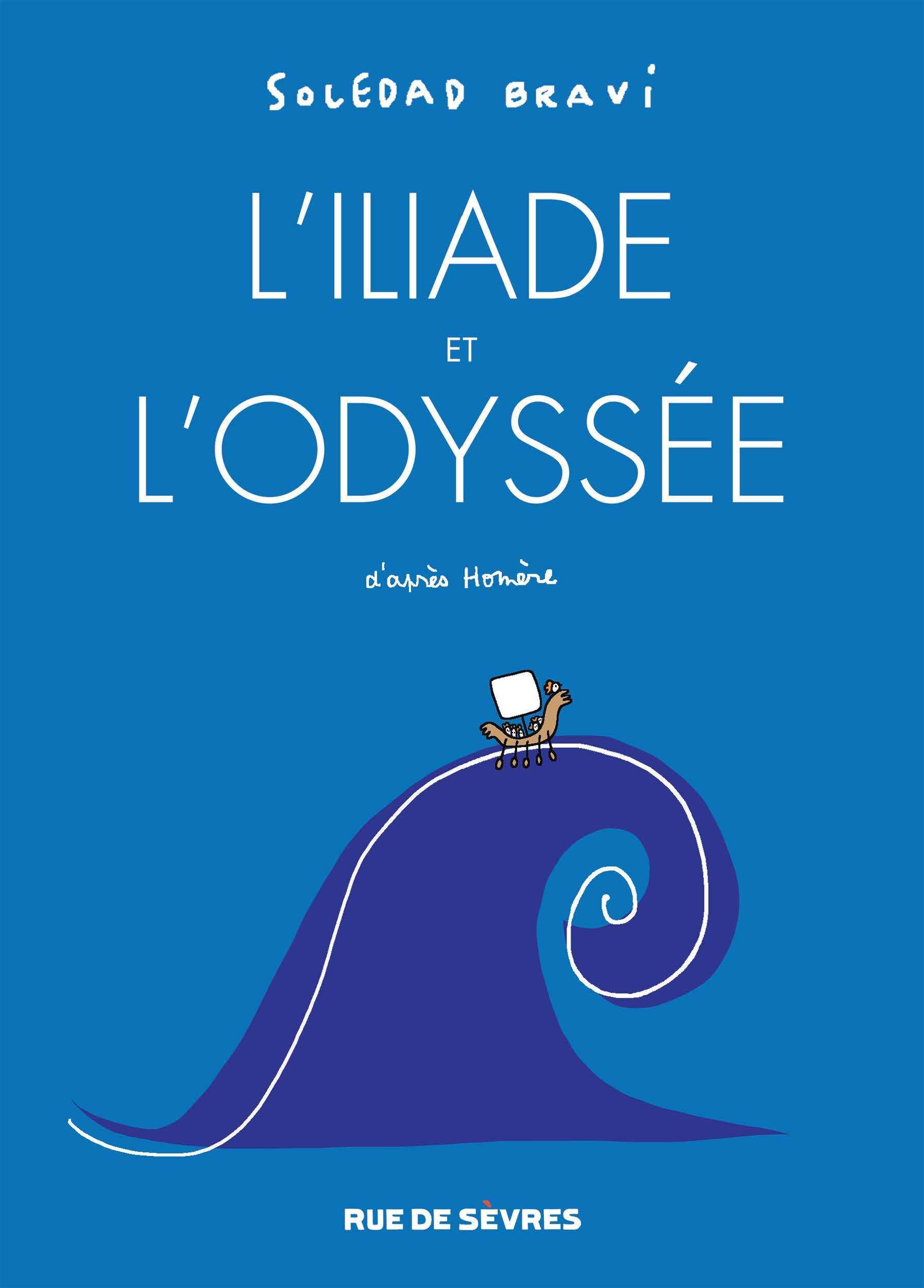 L'Iliade et l'Odyssée, la vision décapante de Soledad Bravi
