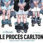 Le Procès Carlton, Boucq dessinateur de Presse