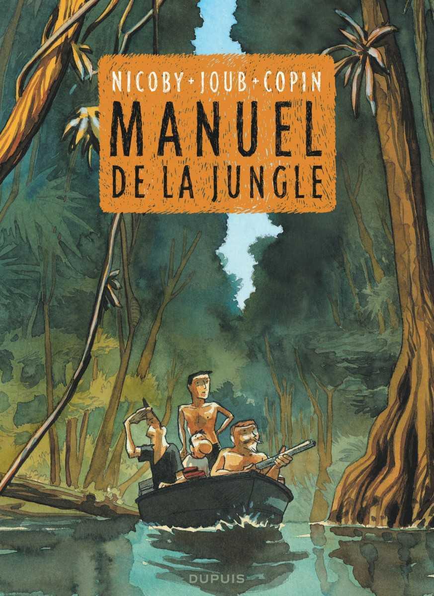 Manuel de la jungle, deux zozos dans l'enfer vert