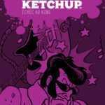 Red Ketchup T7, le King n'est pas encore mort