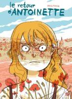 Le Retour d'Antoinette, voyage au bout de l'enfer